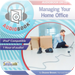 Manage Your Home Office